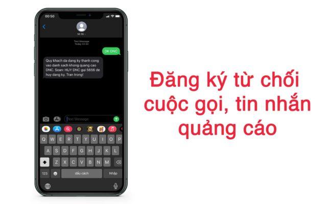 Cách từ chối cuộc gọi, tin nhắn quảng cáo rác theo Nghị định 91/2020 2